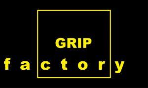 Grip factory